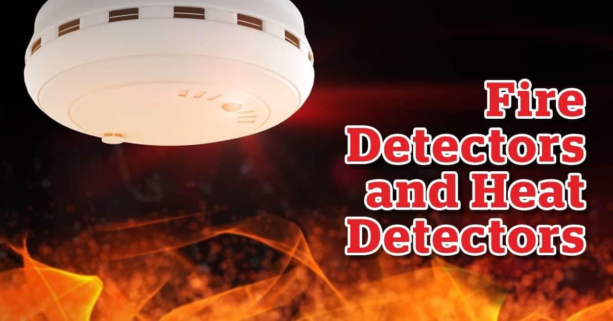Fire Detectors - Heat Detectors