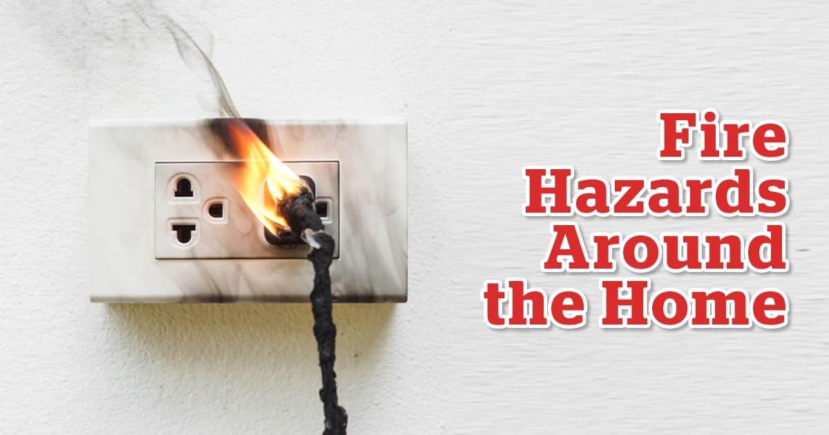 Fire Hazards Around the Home