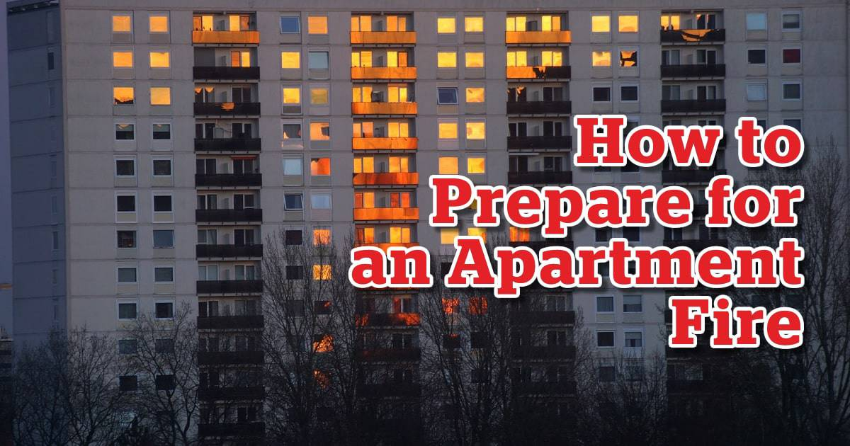 How to prepare for an apartment fire